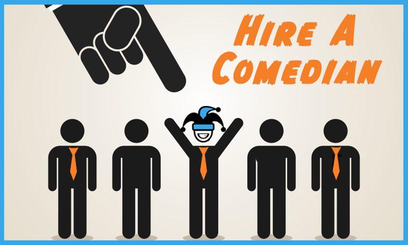 Hire A Comedian